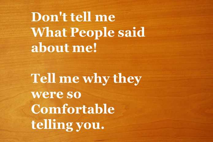 Don't tell me What People said about me - Friends Quotes 2
