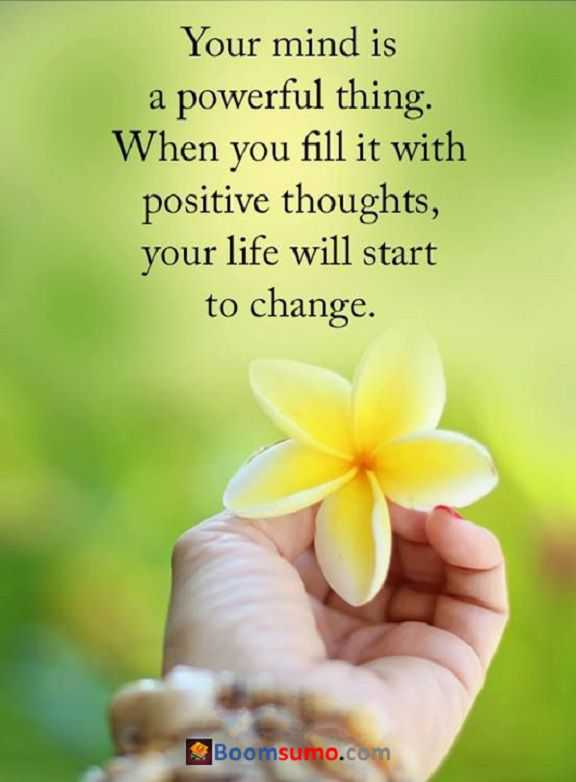 Inspirational Quotes of the Day When You Fill Positive thoughts