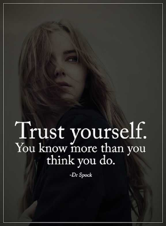 Inspirational quotes about life sayings Trust Yourself You know More