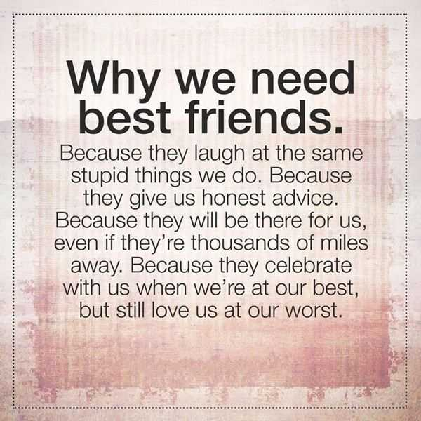 Friendship Quotes About Best Good friend Why We Need it ...