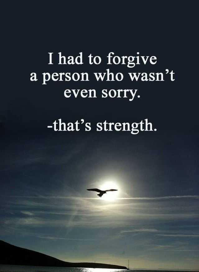 Best Love Quotes About Strength How To Be Forgive