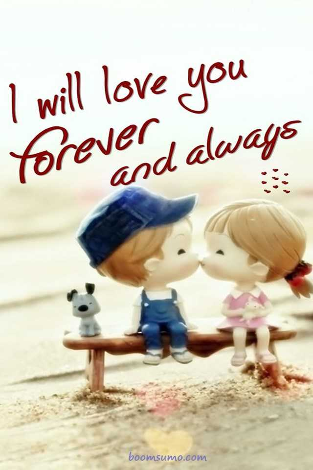 Cool Love Quotes I love you forever