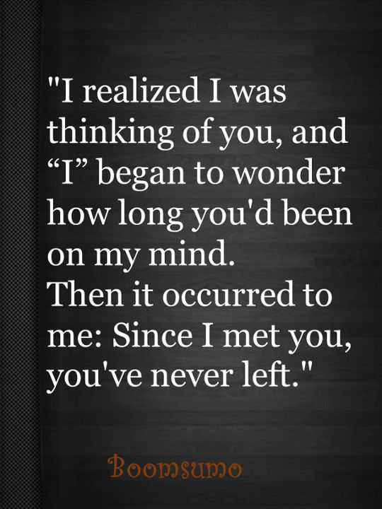 I was thinking of you - Love Quotes