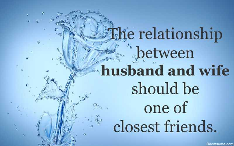 The relationship husband and wife Best friendship Quotes