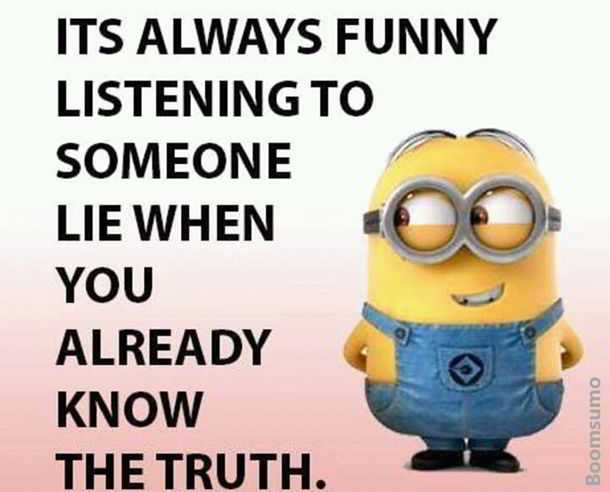 Cool Quotes about life Someone Lie Know the Truth Funny quotes and sayings