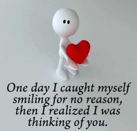 Cute relationship Quotes ~ I realized, I thinking of you. 1