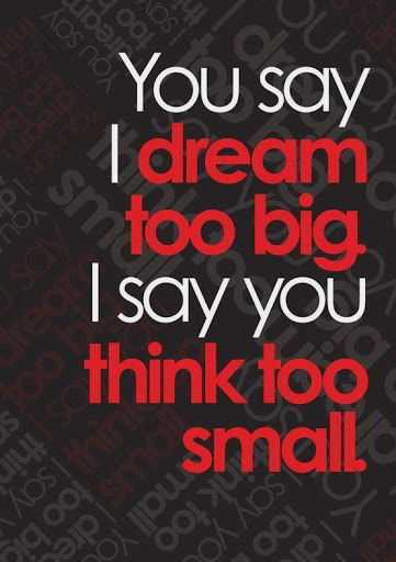 quotes about motivational Dream about You say I say inspirational sayings