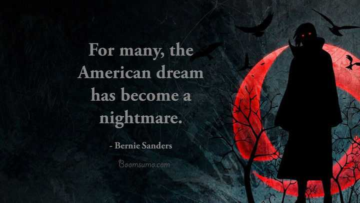 American Dream Quotes Become a Nightmare inspirational Quotes America