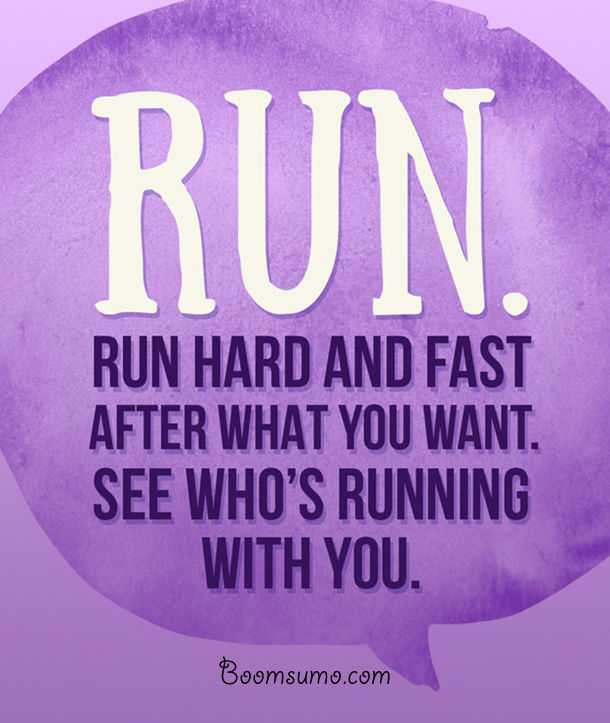 Invaluable Pieces Of Relationship Advice 'Who's running with you. quotes on life 1