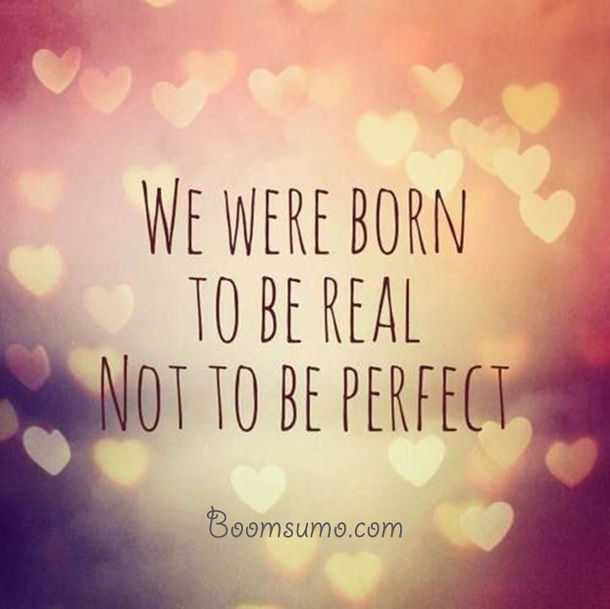 best inspirational quote about life Not to be perfect life quotes funny sayings