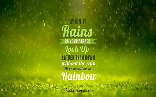 inspirational thoughts sayings about life When it Rain Look Up Success quotes