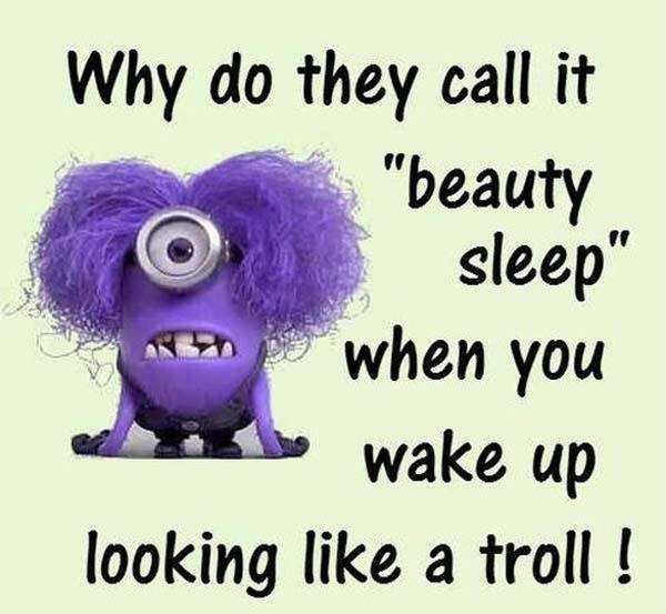 Funny Quotes Funny Sayings Why Do They Call It Beauty