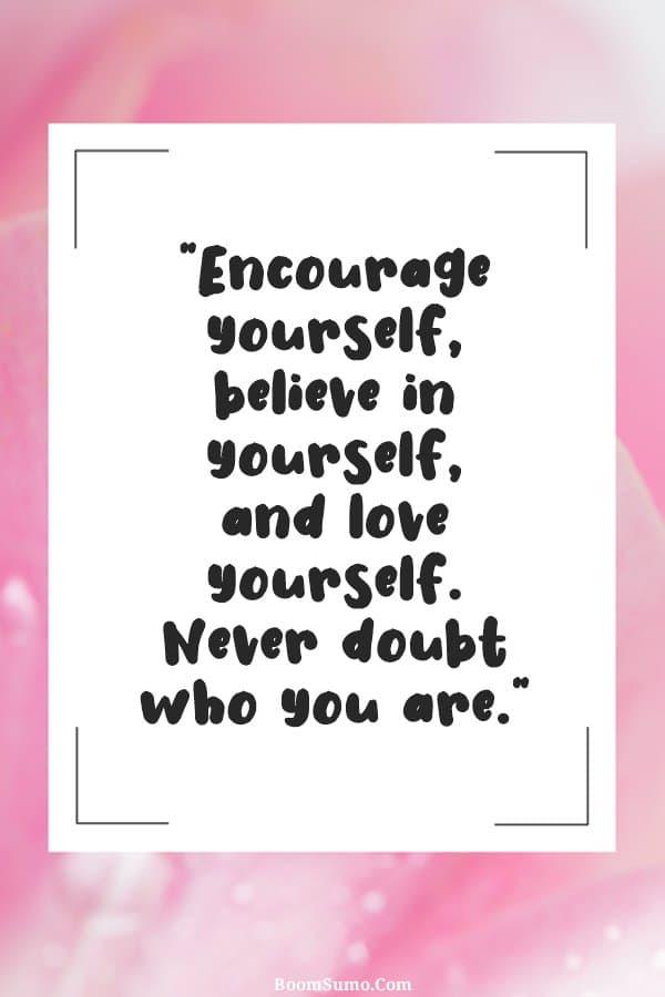 Positivity quotes about encouragement
