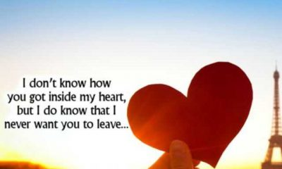 inspirational quotes love sayings about My heart say Never leave love quotes