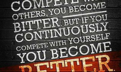 Best Inspirational Life quotes If Continuously Yourself, You Become Better