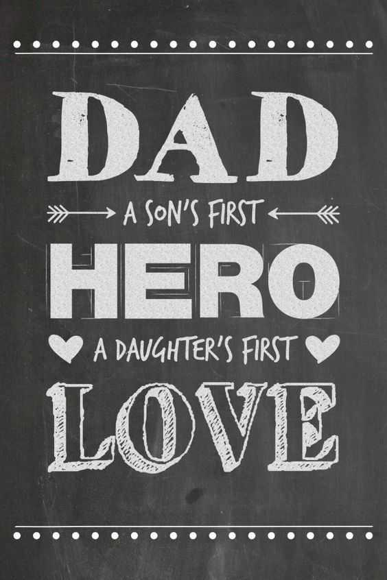 Fathers Day Quotes Dad A Daughter's First Love, Hero – Good Quotes About Dads