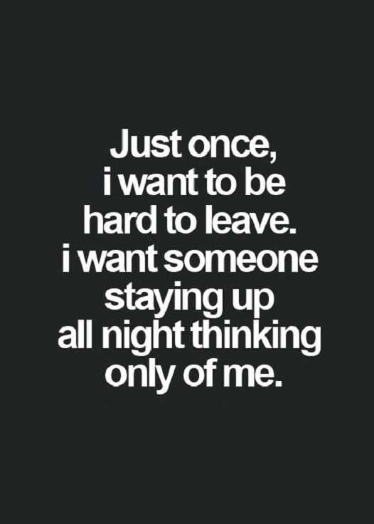 Good Life Quote about Love Sayings Just once, I want To Be love quotes