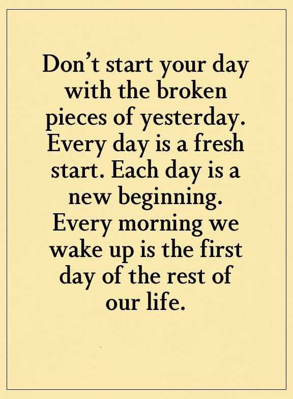 Day To Day Life Quotes: Inspirational Life Quotes Don't Start Your Day With Broken