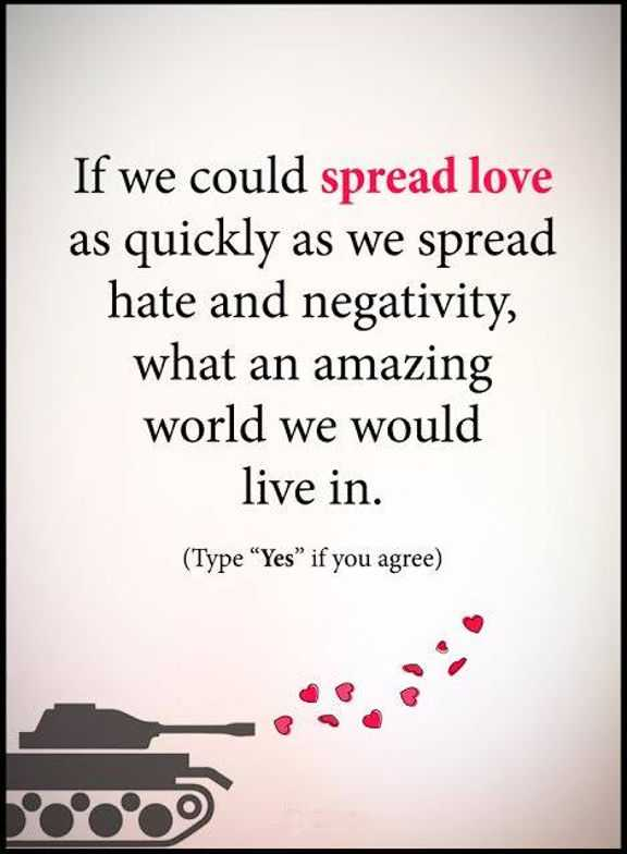 Inspirational Love Quotes: If We Could Spread Love, Live