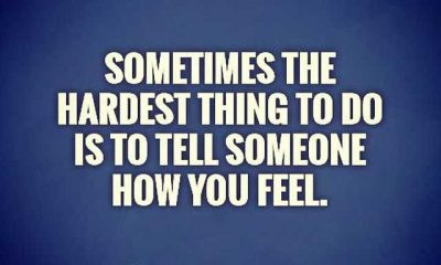 Inspirational words of wisdom How You Feel Hardest Thing To Do - Life Quotes