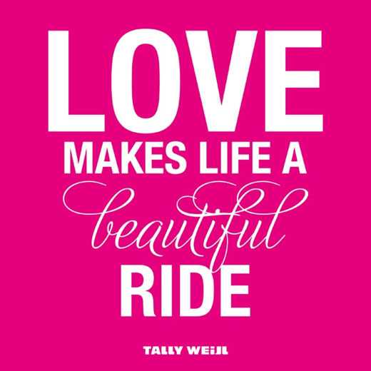 Most beautiful love quotes Life A Beautiful Ride quotes about love messages