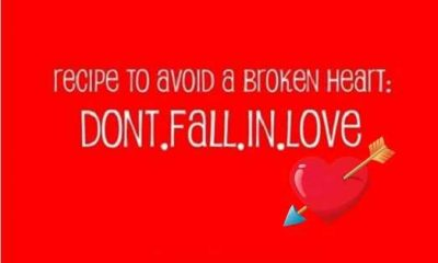love Broken Heart Quotes: Don't Fall In Love, To Avoid 1