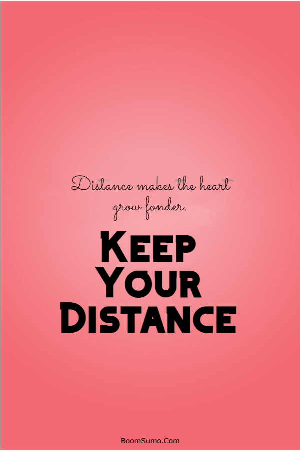115 Inspirational life Quotes about Keep Your Distance   Be yourself quotes, Faults quote, Distance yourself quotes
