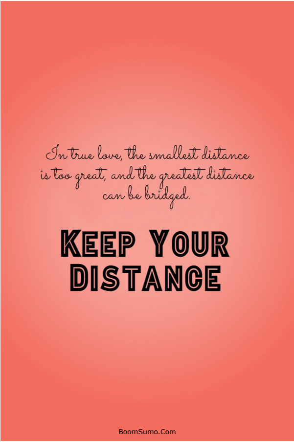 115 Inspirational life Quotes about Keep Your Distance   funny keep your distance quotes, please keep your distance quotes, forgive but keep your distance quotes