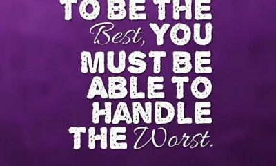 Inspirational Quotes life Sayings To Be the Best, You must Be Able To