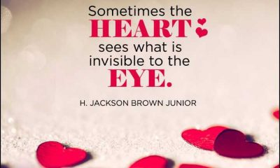 Inspirational love Quotes Sometimes The Heart Sees What Is Invisible Eye