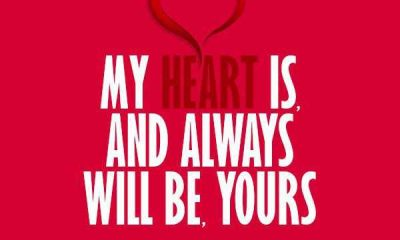 Love Quotes Love thoughts My Heart Is Always Will Be Yours, It Belongs To You