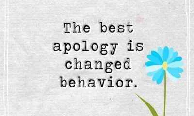 Love life quotes inspirational Sayings The best Apology Changed Behavior