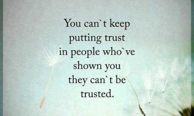 Positive life quotes inspirational Sayings Why You Can't Trust Who've Shown You