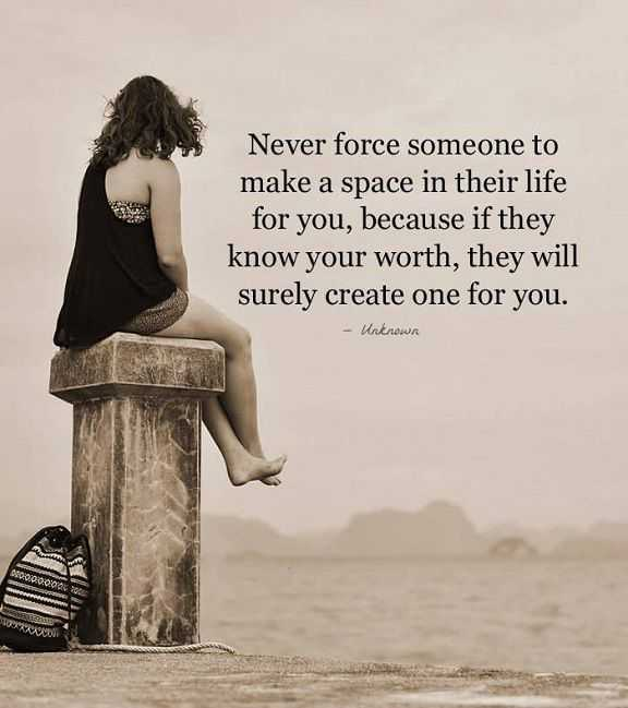 Relationships Quotes about life Never Force Someone to Love You, They Will If Love