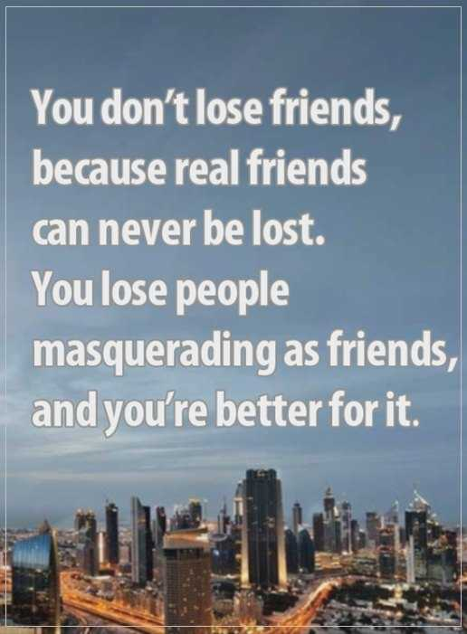 Best Friendships Quotes A True Friends Never Be Lost, If You Lost