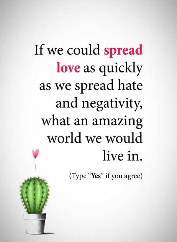 Best love quotes about love If We Could Spread Love, Amazing World Waiting