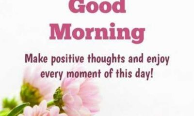 Good Morning Quotes: Positive Thoughts Every Moments of This Day 1