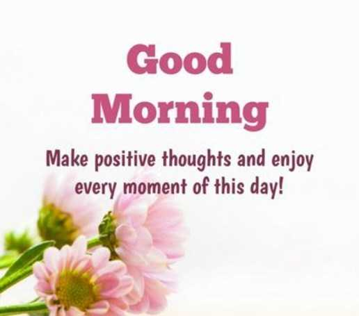 Good Morning Quotes: Positive Thoughts Every Moments of This Day 3