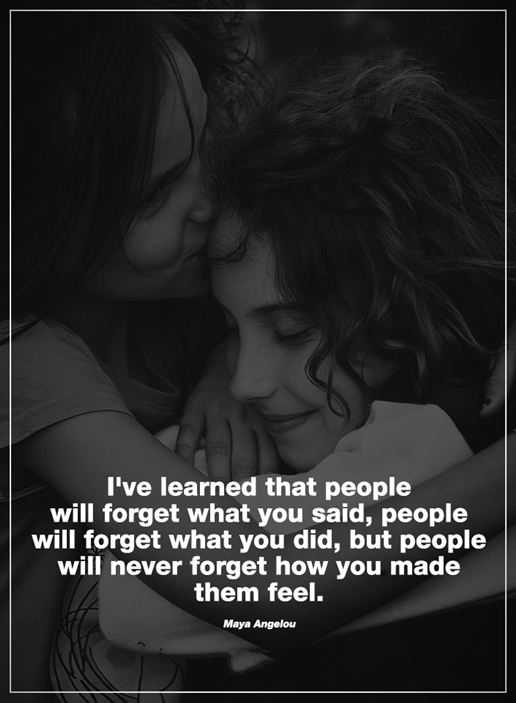 Inspirational life quotes People Almost Forgot Everything Without Them Feel What You Made