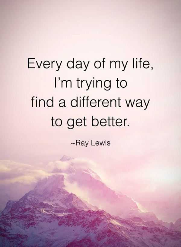 Positive Quotes Every Day Different Way To Get Together