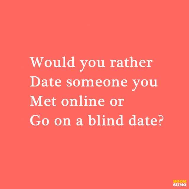 51 Would You Rather Questions 3