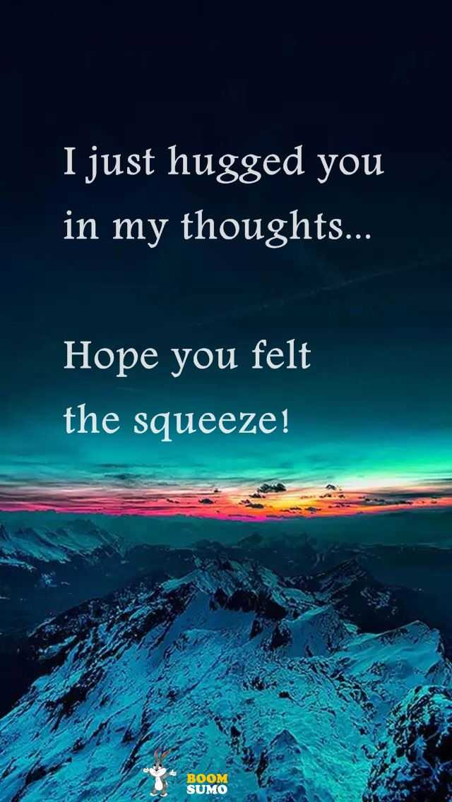 Best Love Quotes I Just Hugged You In My Thoughts