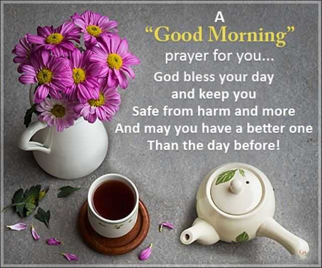 Good Morning Quotes God Bless Your Day And Keep You Safe From Harm 1
