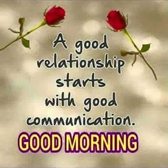 Good Morning Quotes Why Good Relationship