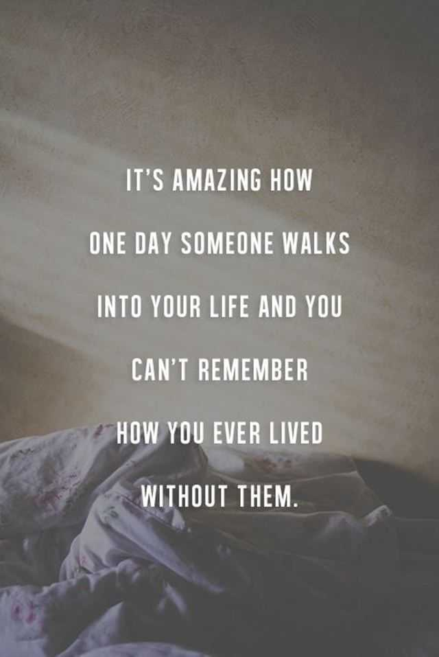 Inspirational Love Quotes How You Ever Lived Without Them