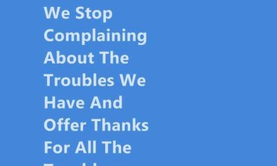 happiness quotes about life Stop Complaining, positive Thoughts Everthing