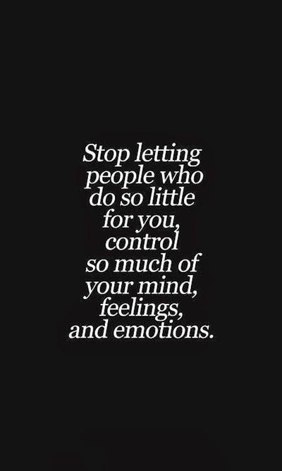 you can't control everything quotes about controlling people