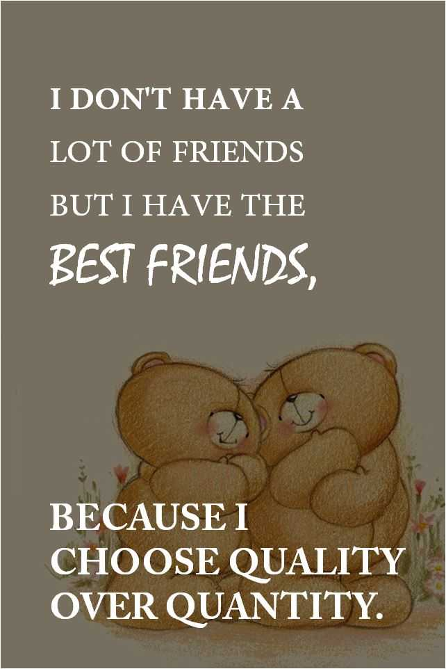 Best Friendship Quotes Why I Have the Best Friends, Keep It