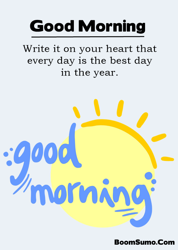 Best Good Morning quotes about life sayings - BoomSumo