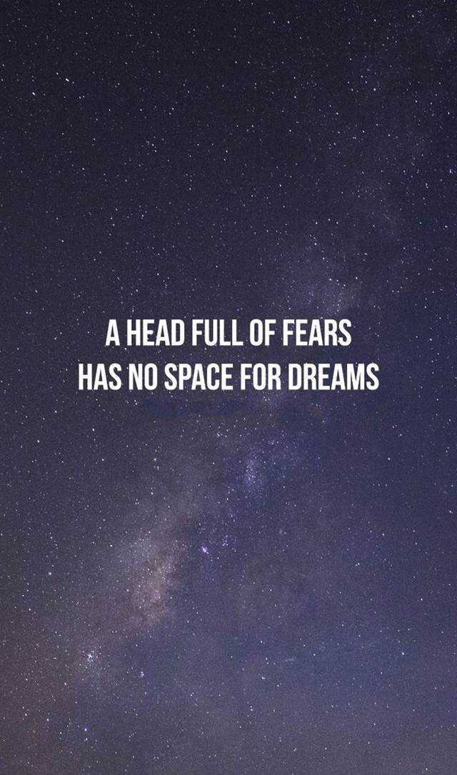 Inspirational Quotes Why No Space for Dreams